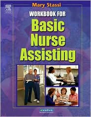 Workbook for Basic Nurse Assisting - Mary E. Stassi
