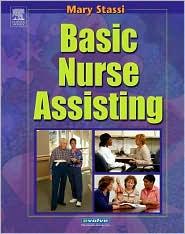 Basic Nurse Assisting - Mary E. Stassi