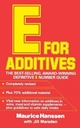 E for Additives - Maurice Hanssen; Jill Marsden