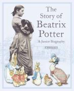 The Story of Beatrix Potter: A Junior Biography