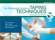An Illustrated Guide To Taping Techniques: Principles and Practice - Thomas John Hewetson