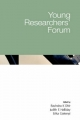 Young Researchers' Forum - Ravindra K. Dhir; Judith E. Halliday; Erika Csetenyi
