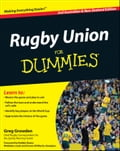 Rugby Union For Dummies - Greg Growden, Robbie Deans