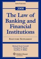 The Law of Banking and Financial Institutions, 2008 Statutory Supplement
