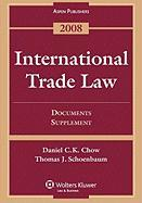 International Trade Law: Documents Supplement