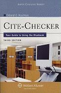 Cite-Checker: Your Guide to Using the Bluebook, Third Edition