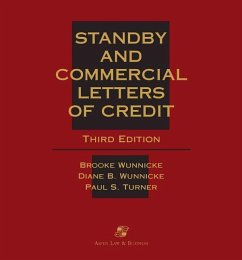 Standby and Commercial Letters of Credit, Third Edition - Wunnicke, Esq Brooke Wunnicke, Diane B. Turner, Paul S.