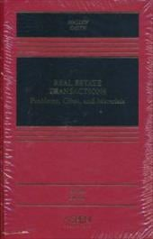 Real Estate Transactions: Problems, Cases, and Materials (2nd Edition) - Malloy, Robin Paul / Smith, James Charles