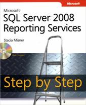 Microsoft SQL Server 2008 Reporting Services Step by Step - Misner, Stacia