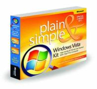 Windows Vista Plain & Simple Kit: Help Family & Friends Get Started with Their First Computer: Help Family & Friends Get Started with Their First Comp