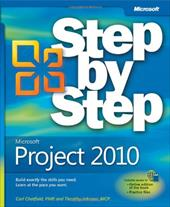 Microsoft Project 2010 Step by Step [With Access Code] - Chatfield, Carl / Johnson, Timothy