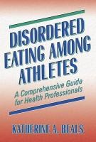 Disordered Eating Among Athletes: A Comprehensive Guide for Health Professionals