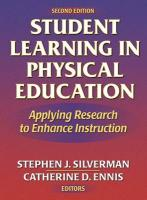 Student Learning in Physical Education - 2nd: Applying Research to Enhance Instruction