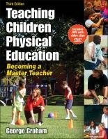 Teaching Children Physical Education - 3rd Edition: Becoming a Master Teacher