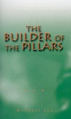The Builder of the Pillars - Lee, Witness