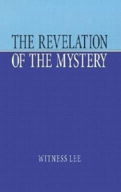 The Revelation of the Mystery - Lee, Witness