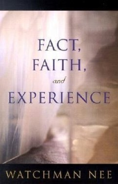 Fact, Faith, and Experience - Nee, Watchman