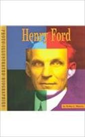 Henry Ford: A Photo-Illustrated Biography - Shores, Erika L. / Klingman, Catherine