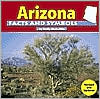 Arizona Facts and Symbols - Emily McAuliffe, Gwen Russell Harvey