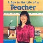 A Day in the Life of a Teacher - Adamson, Heather / Greenlee, Adele