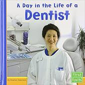 Day in the Life of a Dentist - Adamson, Heather