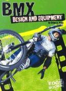 BMX Design and Equipment