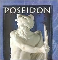 Poseidon (World Mythology Series) - B.A. Hoena, Laurel Bowman