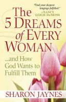 The 5 Dreams of Every Woman?and How God Wants to Fulfill Them