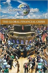 Global Financial Crisis - Noah Berlatsky
