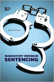 Mandatory Minimum Sentencing - Margaret Haerens