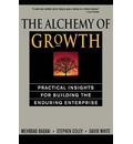 The Alchemy of Growth - David White