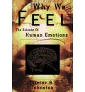 Why We Feel - Victor Johnston