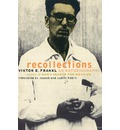 Recollections - Viktor Frankl