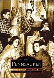 Pennsauken, New Jersey (Images of America Series) - Kathleen J. Crane