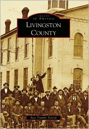 Livingston County, Kentucky (Images of America Series) - Faye Tramble Teitloff