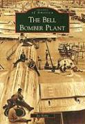 The Bell Bomber Plant