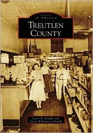 Treutlen County, Georgia (Images of America Series) - Larry Ronald Braddy, Olivia Williamson Braddy