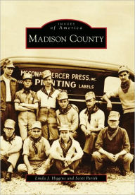 Madison County, TN (Images of America Series) - Linda J. Higgins