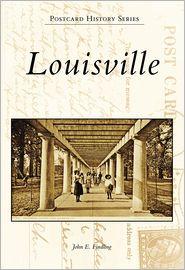 Louisville, KY (Postcard History Series) - John E. Findling