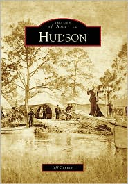 Hudson, Florida (Images of America Series) - Jeff Cannon