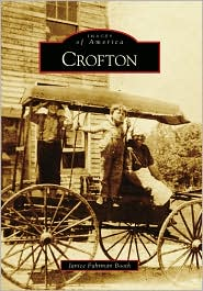 Crofton, Maryland (Images of America Series) - Janice Furhman Booth
