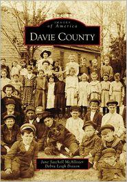 Davie County, North Carolina (Images of America Series) - Debra Leigh Dotson