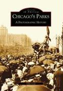 Chicago's Parks: A Photographic History