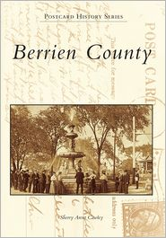 Berrien County, Michigan Postcards (Postcard History Series) - Sherry Arent Cawley