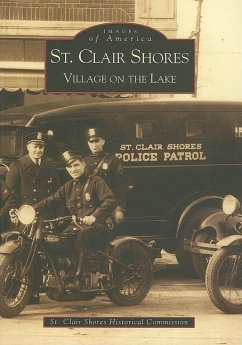 St. Clair Shores: Village on the Lake - St Clair Shores Historical Commission