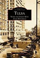 Tulsa:: Where the Streets Were Paved with Gold