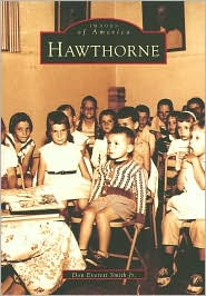 Hawthorne, New Jersey (Images of America Series) - Don Everett Smith