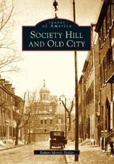 Society Hill and Old City - Robert Morris Skaler