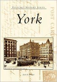 York, Pennsylvania (Postcard History Series) - Scott D. Butcher