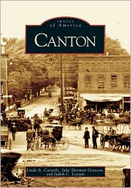 Canton, New York (Images of America Series) - Linda A. Casserly, Julie Sherman Grayson, Judith C. Liscum